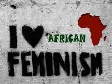 I love african feminism